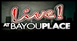 live-bayou-place